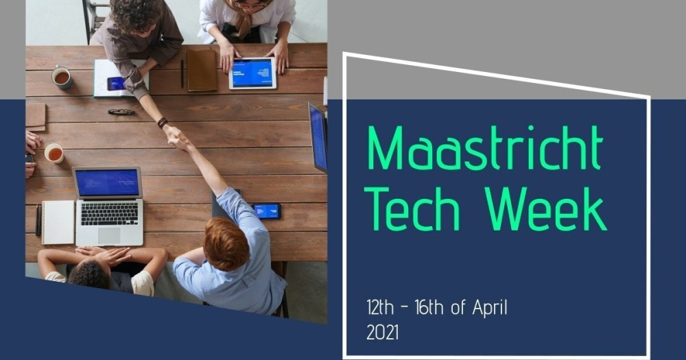 Maastricht - Tech Week